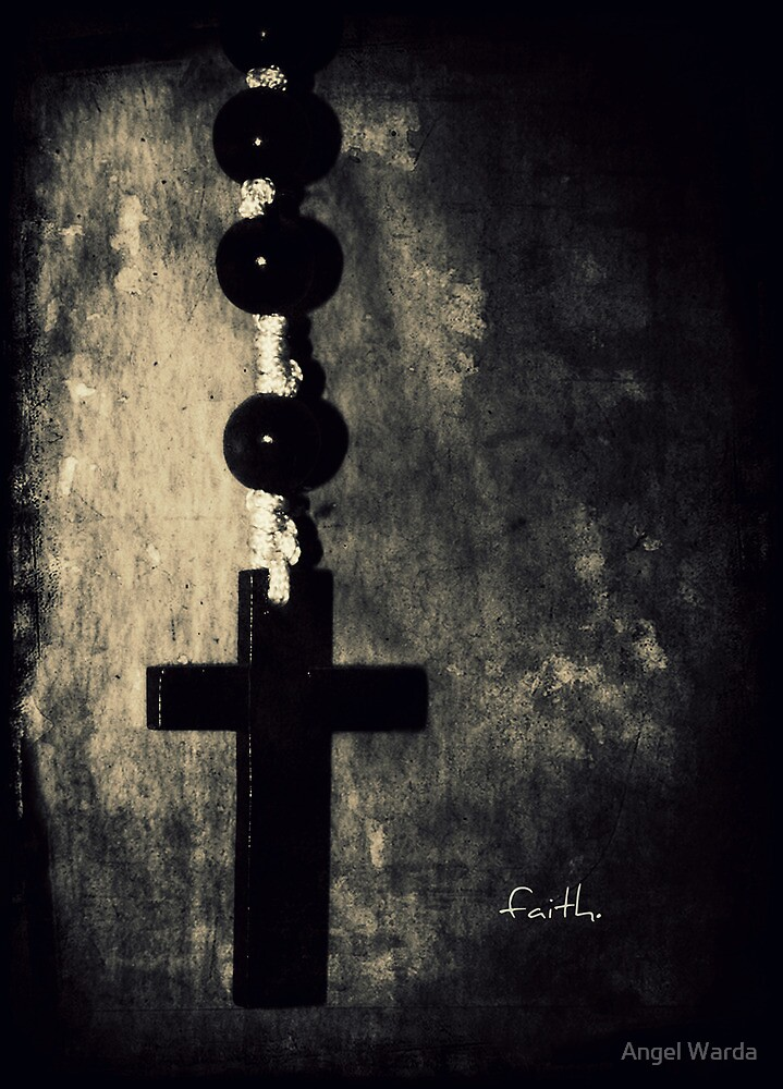 faith. by Angel Warda