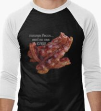 mmmm Facon...said no one EVER! T-Shirt