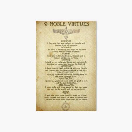 9 Noble Virtues Art Board Print
