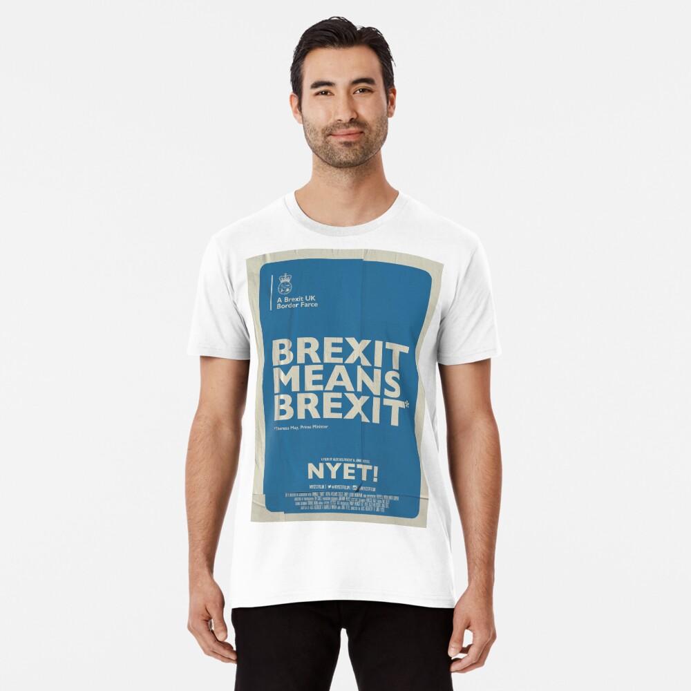 Brexit Means Brexit T-Shirt Premium T-Shirt