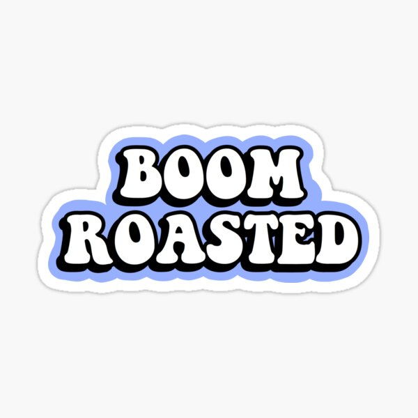 The Office Boom Roasted  Sticker