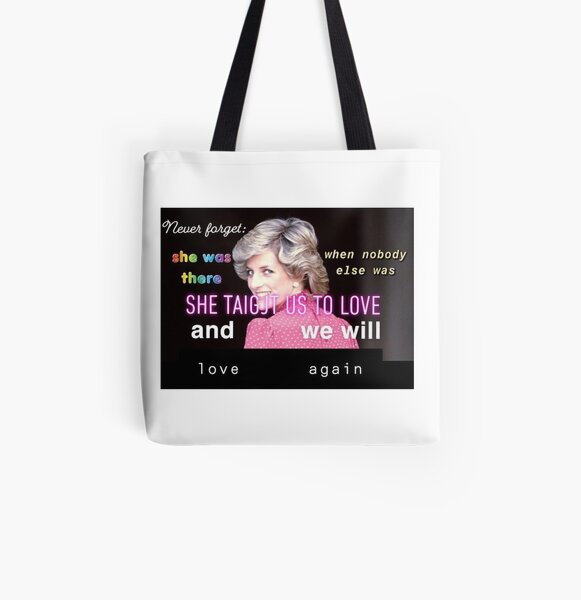 Diana - Taught us to Love All Over Print Tote Bag