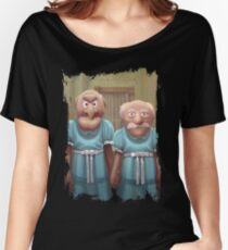 Muppet Maniac - Statler & Waldorf as the Grady Twins Women's Relaxed Fit T-Shirt