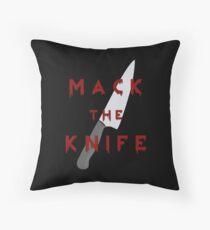 Mack the Knife Throw Pillow