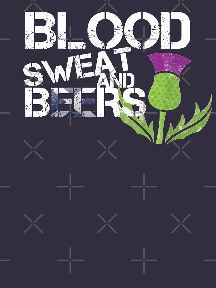Scotland Flag Rugby Six Nations Blood Sweat Beers Scottish Thistle Graphic Design by thespottydogg