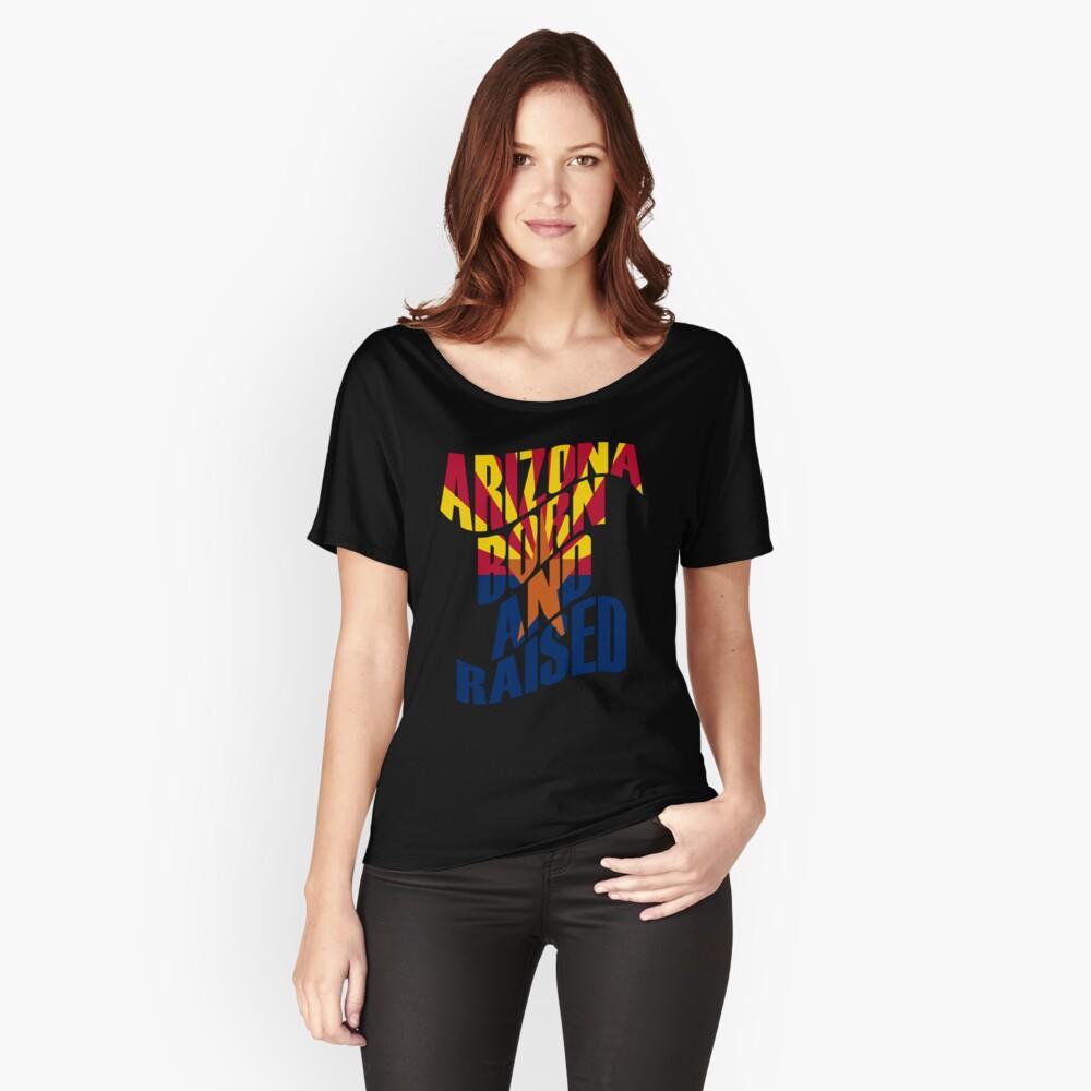 Arizona geboren und aufgewachsen Loose Fit T-Shirt