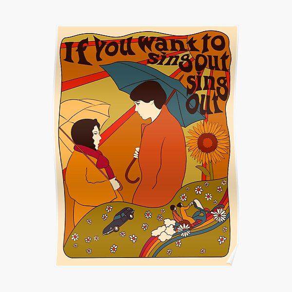 If you want to sing out sing out Poster