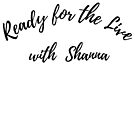 Ready for The Live 2 by Ashanna