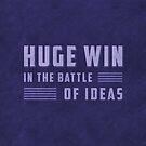 Huge Win in the Battle of Ideas by BethsdaleArt