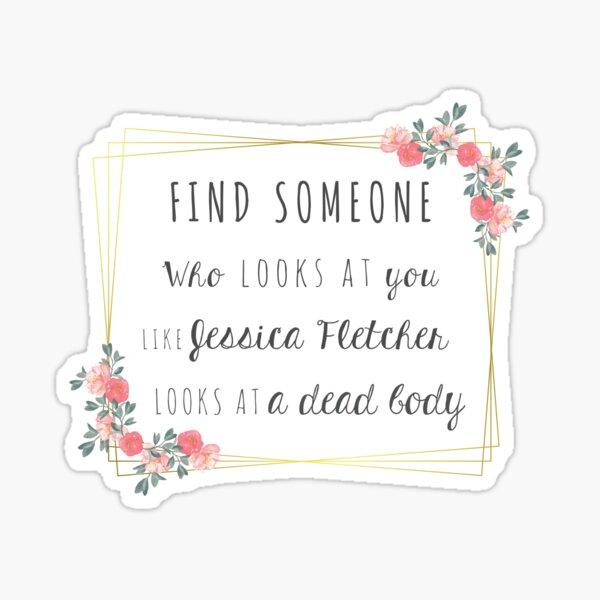 Find someone - Jessica Fletcher & dead body Sticker