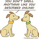 Online Dating Dog Humor by ironydesigns