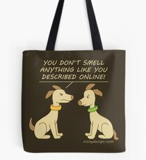 Online Dating Dog Humor Brown Tote Bag