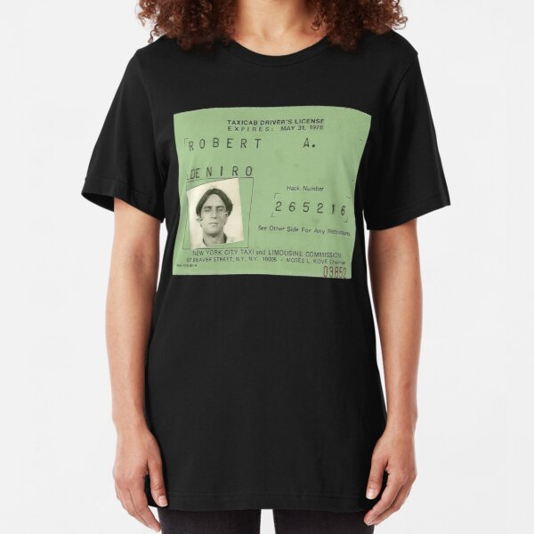 Taxi Driver Licence De Niro 1976 You talking to me? Slim Fit T-Shirt