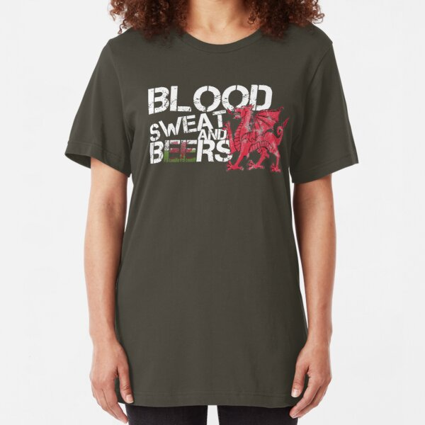 Blood Sweat Beers Shirt Wales Flag Rugby Six Nations Slim Fit T-Shirt