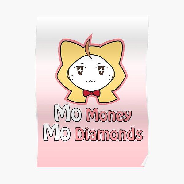 MO money MO diamonds Poster