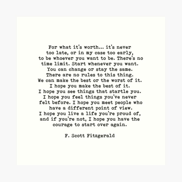For What It's Worth, F Scott Fitzgerald Quote Art Print