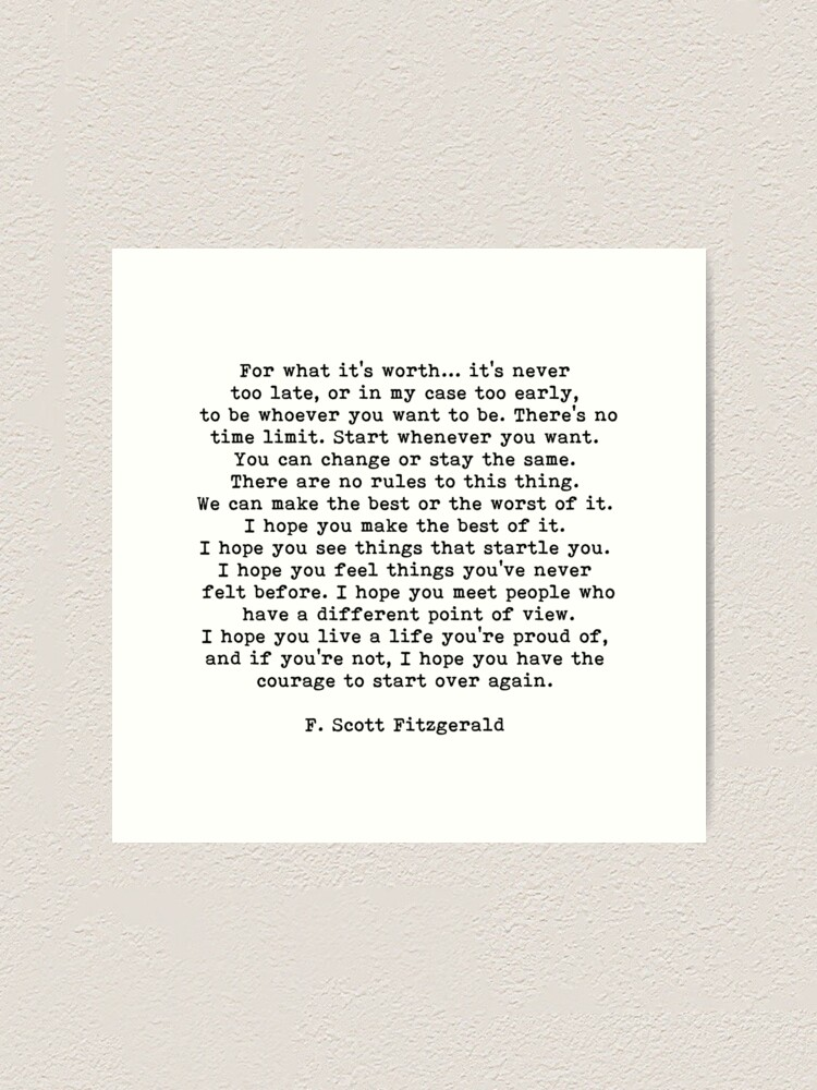 Alternate view of For What It's Worth, F Scott Fitzgerald Quote Art Print