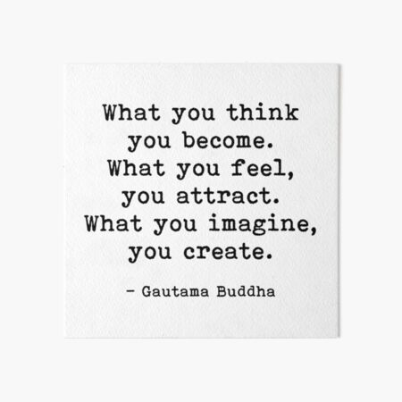 What You Think You Become, Buddha, Quote Art Board Print
