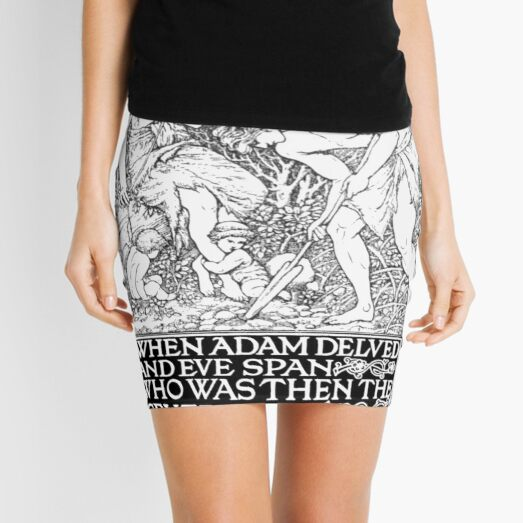 When Adam Delved and Eve Span Mini Skirt