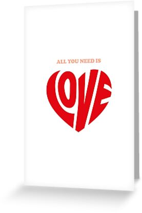 All you need is love - Valentine's Day Card by tothepoint