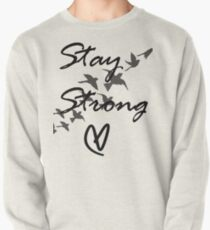 stay strong Pullover