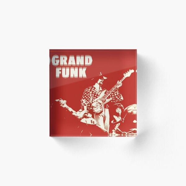 Grand Funk Railroad. Acrylic Block