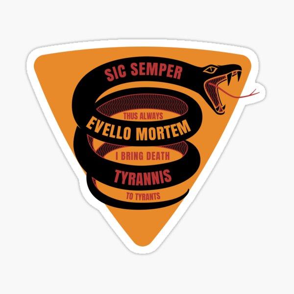 Sic Semper Evello Mortem Tyrannis Sticker
