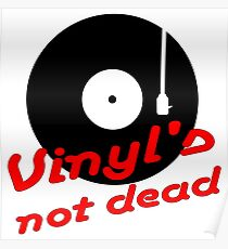 Vinyl not dead Poster