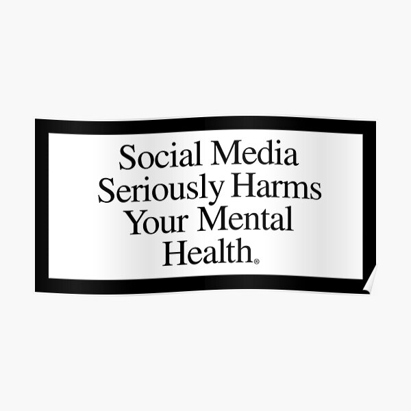 Social Media Sticker Harms Your Mental Health Poster