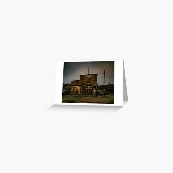 Night Sky - Bodie, CA Greeting Card