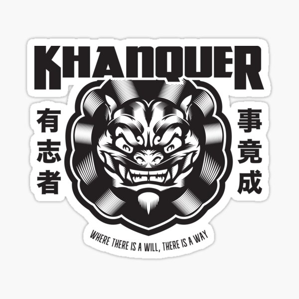 "KHANQUER Fu Dog Design ""Where there is a will, There is a way Sticker"
