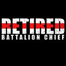 Pensionierter Battalion Chief - Feuerwehrmann Geschenk - Thin Red Line von bluelinegear