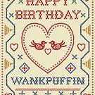 Happy Birthday Funny Wankpuffin Card by shufti