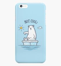 Polar Bear - Global Warming is not Cool! iPhone 6s Plus Case