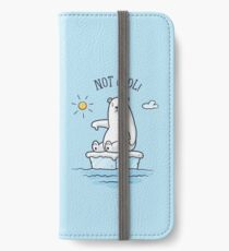 Polar Bear - Global Warming is not Cool! iPhone Wallet/Case/Skin
