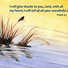 Thanks- Psalm 9:1 by Diane Hall