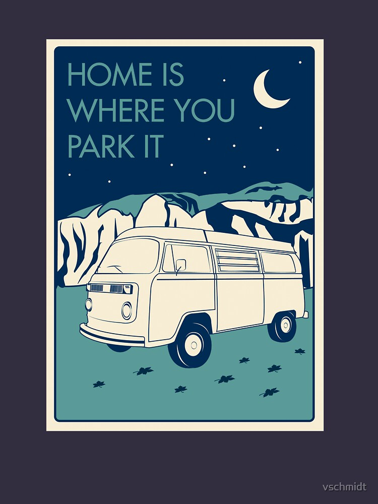 VW Bay Window Bus - Home Is Where You Park It | Unisex T-Shirt
