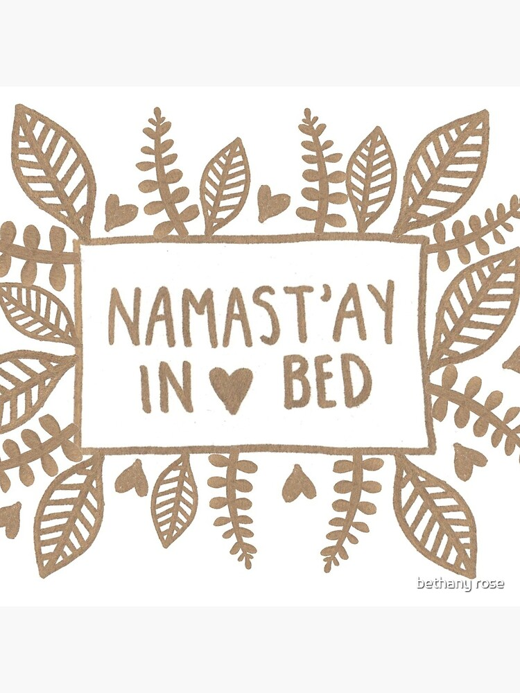 Namast'ay in bed by bethanymannion