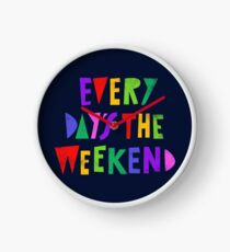 Reloj Fin de semana todos los días