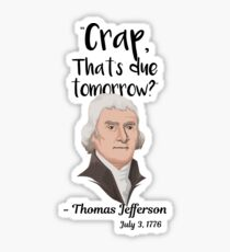 Funny Thomas Jefferson Stickers Redbubble