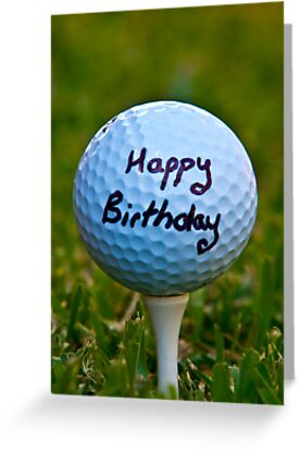 Happy Birthday Golf Nut By Brad McEvoy