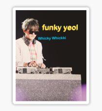 FUNKY YEOL - EXO PARK CHANYEOL MEME COMIC SANS DESIGN Sticker