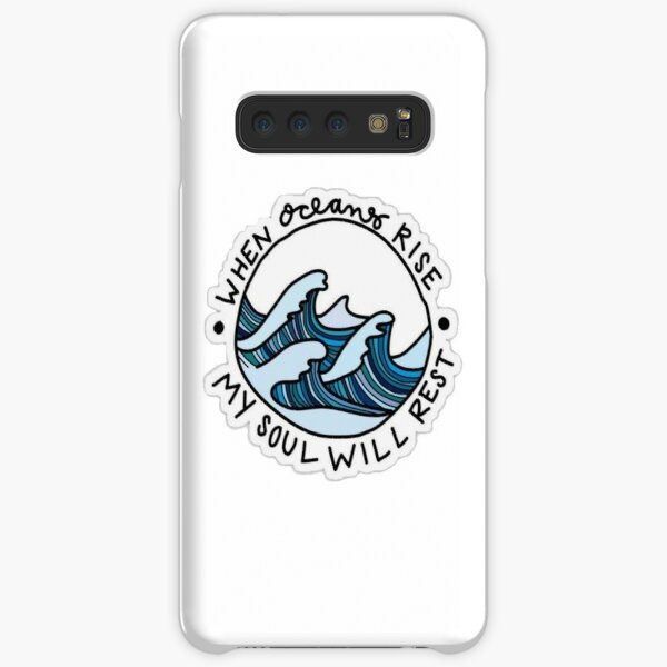 When Oceans rise, My soul will Rest Samsung Galaxy Snap Case