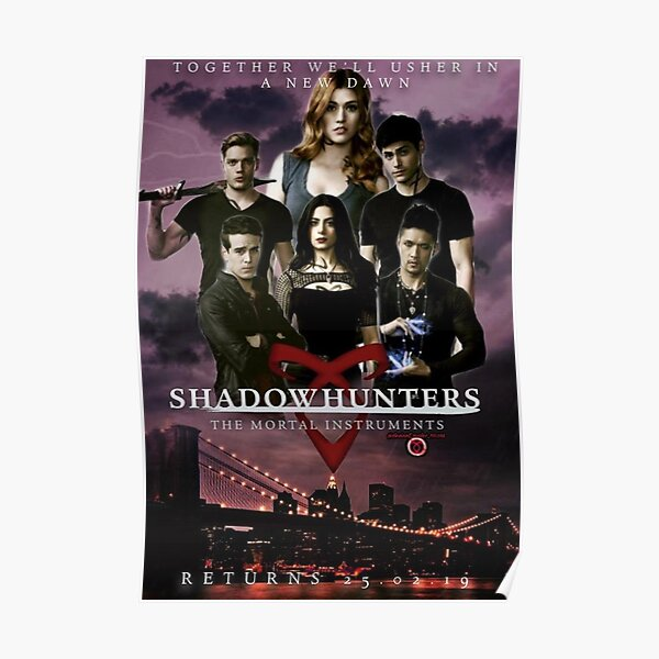 Affiche 'New Dawn' Shadowhunters 3b Poster