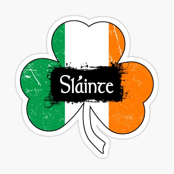 Slainte - Irish Toast Sticker