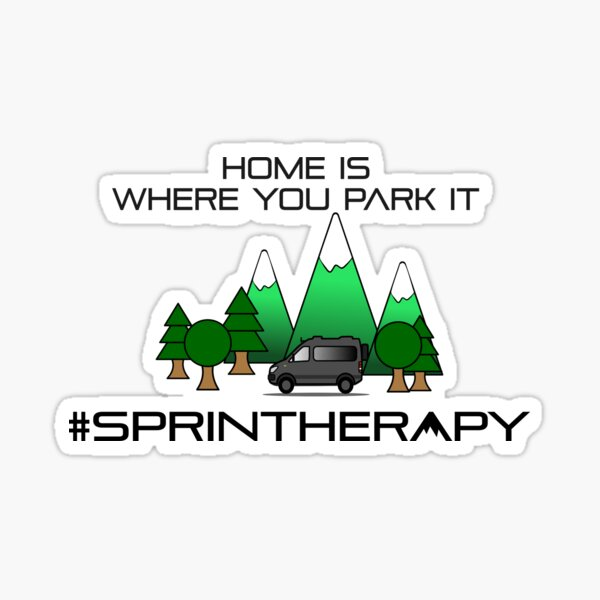 Home is, where you park it Sticker