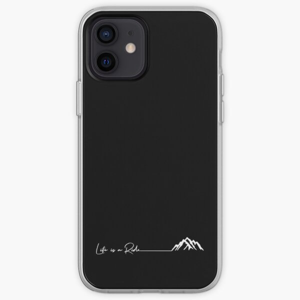 outdoor mountains cycling snowboard ski Life is a ride iPhone Soft Case