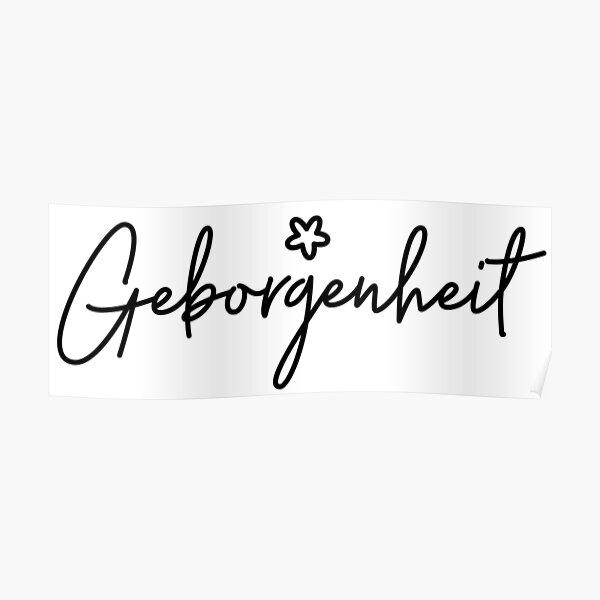 Geborgenheit, German Word, Security, Warmth, Comfort Poster
