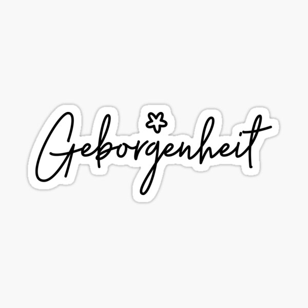 Geborgenheit, German Word, Security, Warmth, Comfort Sticker