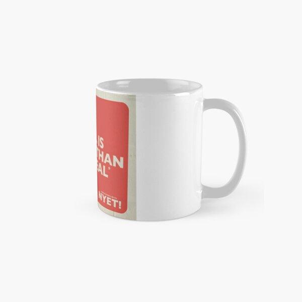 No Deal Mug Classic Mug
